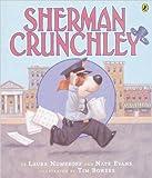 Nate Evans: Sherman Crunchley (Turtleback School & Library Binding Edition)