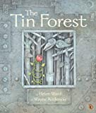 Ward, Helen: The Tin Forest (Turtleback School & Library Binding Edition)
