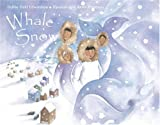 Edwardson, Debby Dahl: Whale Snow (Turtleback School & Library Binding Edition)