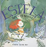 Gay, Marie-Louise: Estela, Hada Del Bosque (Stella, Fairy Of The Forest) (Turtleback School & Library Binding Edition) (Spanish Edition)