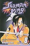 Takei, Hiroyuki: Shaman King, Volume 8 (Shaman King (Pb))