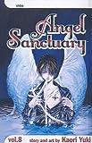 Yuki, Kaori: Angel Sanctuary, Volume 8 (Angel Sanctuary (Prebound))