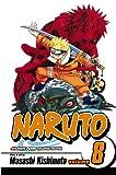 Kishimoto, Masashi: Naruto 08 (Turtleback School & Library Binding Edition) (Naruto (Pb))