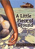 Laird, Elizabeth: A Little Piece of Ground (Turtleback School & Library Binding Edition)
