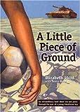 Laird, Elizabeth: A Little Piece of Ground (Turtleback School & Library Binding Edition)