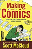 McCloud, Scott: Making Comics (Turtleback School & Library Binding Edition)