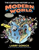 Gonick, Larry: The Cartoon History Of The Modern World (Turtleback School & Library Binding Edition) (Cartoon History of the Modern World (Prebound))