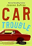 Jeanne DuPrau: Car Trouble (Turtleback School & Library Binding Edition)