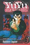 Togashi, Yoshihiro: YuYu Hakusho, Volume 6 (Yuyu Hakusho (Prebound))