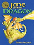 Baynton, Martin: Jane And The Dragon (Turtleback School & Library Binding Edition) (Jane's Adventures (Prebound))