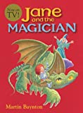 Baynton, Martin: Jane And The Magician (Turtleback School & Library Binding Edition)
