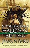Ward, James M.: Midshipwizard Halcyon Blithe (Turtleback School & Library Binding Edition)