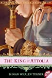 Turner, Megan Whalen: The King Of Attolia (Turtleback School & Library Binding Edition)