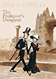 Sfar, Joann: The Professor's Daughter (Turtleback School & Library Binding Edition)