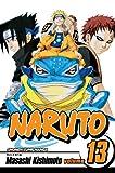 Kishimoto, Masashi: Naruto 13 (Turtleback School & Library Binding Edition) (Naruto (Pb))