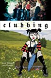 Watson, Andi: Clubbing (Turtleback School & Library Binding Edition)