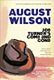 Wilson, August: Joe Turner's Come And Gone: A Play In Two Acts (Turtleback School & Library Binding Edition)