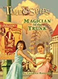 Ransom, Candice: Magician In The Trunk (Turtleback School & Library Binding Edition) (Time Spies)