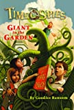 Ransom, Candice: Giant In The Garden (Turtleback School & Library Binding Edition)