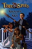 Ransom, Candice: Signals In The Sky (Turtleback School & Library Binding Edition) (Time Spies)