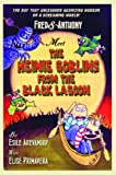 Primavera, Elise: Fred And Anthony And The Heinie From The Black Lagoon (Turtleback School & Library Binding Edition)