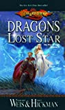 Weis, Margaret: Dragons Of A Lost Star (Turtleback School & Library Binding Edition) (Dragonlance Novel: The War of Souls (Prebound))