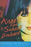 De la Cruz, Melissa: Angels On Sunset Boulevard (Turtleback School & Library Binding Edition)