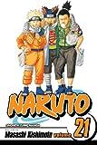 Kishimoto, Masashi: Naruto 21 (Turtleback School & Library Binding Edition) (Naruto (Pb))