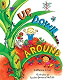 Ayres, Katherine: Up, Down, And Around (Turtleback School & Library Binding Edition)