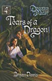 Davis, Bryan: Tears of a Dragon (Dragons in Our Midst (Prebound))