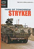 Hama, Larry: Tank of Tomorrow: Stryker (High Interest Books: High-Tech Military Weapons (Pb))