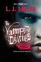 The Vampire Diaries: The Awakening and The…