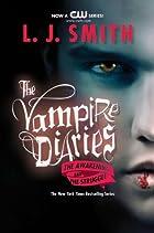 The Vampire Diaries: The Awakening and The…
