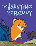 Reiche, Dietlof: The Haunting Of Freddy (Turtleback School & Library Binding Edition) (Freddy the Golden Hamster)
