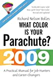 Bolles, Richard Nelson: What Color Is Your Parachute?: A Practical Manual for Job-Hunters and Career-Changers