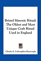 Bristol Masonic Ritual: The Oldest and Most…