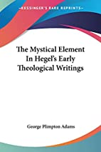 The Mystical Element in Hegel's Early…