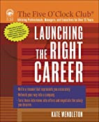 Launching the Right Career (Five…