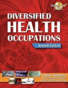 Diversified Health Occupations, 7th Edition…