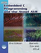 Embedded C Programming and the Atmel AVR by…