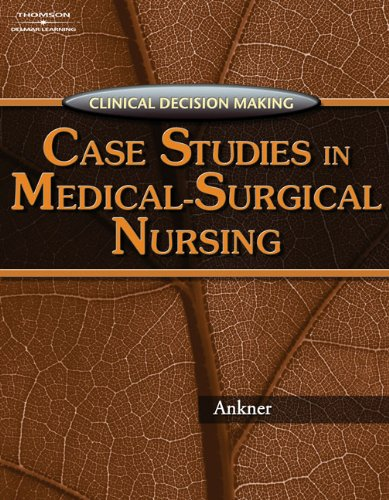 clinical-decision-making-case-studies-in-medical-surgical-nursing