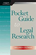 Pocket Guide to Legal Research by William H.…