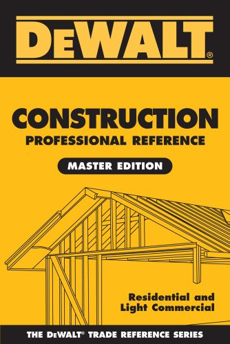 dewalt-construction-professional-reference-master-edition-residential-and-light-commercial-construction-dewalt-series