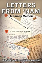 Letters from 'Nam: A Family Memoir by John…