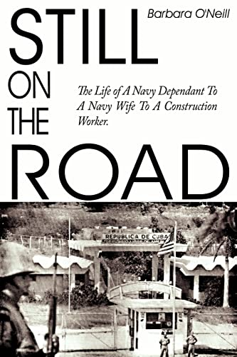 still-on-the-road-the-life-of-a-navy-dependant-to-a-navy-wife-to-a-construction-worker