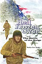Hell Frozen Over: The Battle of the Bulge by…