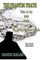 THE PHANTOM PIRATE: Tales of the Irish Mafia…