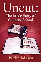 Uncut: The Inside Story Of Culinary School…