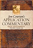 Courson, Jon: Jon Courson's Application Commentary: Old Testament; Genesis-job
