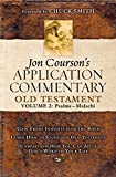 Courson, Jon: Jon Courson's Application Commentary Old Testament: Psalm - Malachi